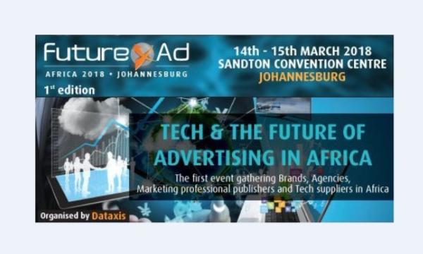 Future Ad Africa: les acteurs mondiaux de la communication se rassemblent à Johannesburg pour la 1ère édition